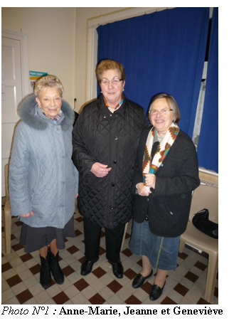 Zone de Texte:  Photo N°1 : Anne-Marie, Jeanne et Geneviève