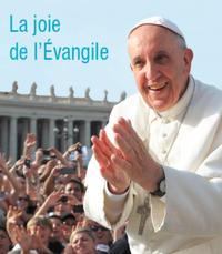 Pape Francois La joie de l'Evangile