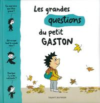 Les grandes question de Petit Gaston