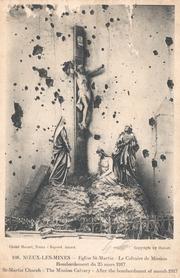 Noeux-les-Mines, église St Martin - juste après le bombardement. Le calvaire est détruit
