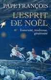 l-esprit-de-noel-fraternite-tendresse-generosite