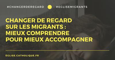 2018-6-CEF Changer notre regard sur les migrants