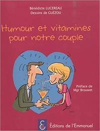 humour et vitamines pour notre couple