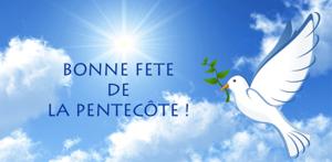 Bonne fete de Pentecote