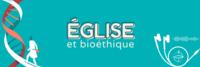 Egliseetbioethique