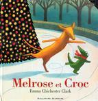 Melrose et Croc