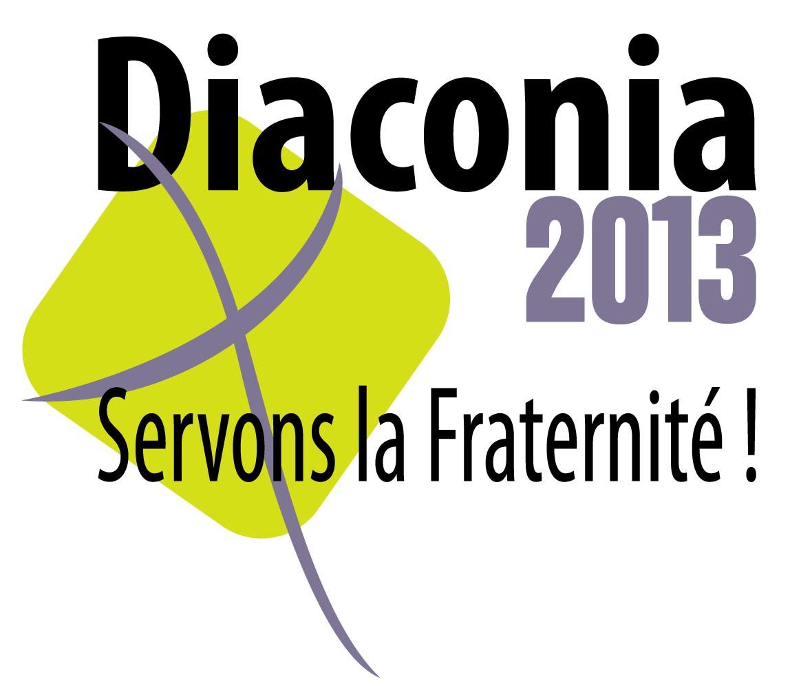 Diaconia 2013 Servons la Fraternité Rendre service fait grandir